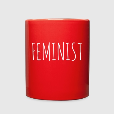 Feminist Feminist - Full Color Mug