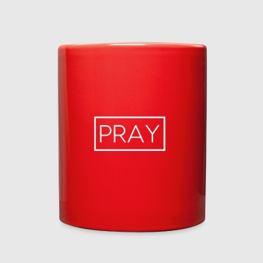 Pray Pray - Full Color Mug