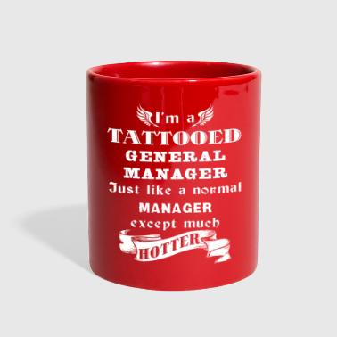 I'm a Tattooed General Ma - Full Color Mug