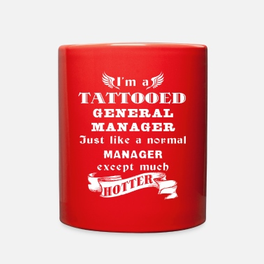 Restaurant I'm a Tattooed General Ma - Full Color Mug