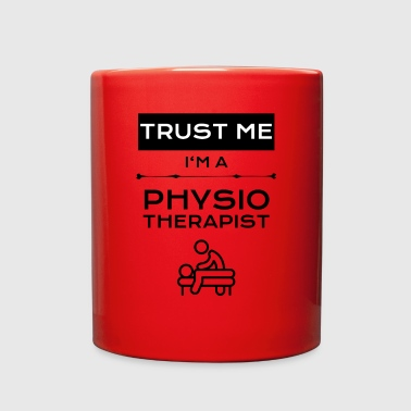 Trust me ...Physio - Full Color Mug