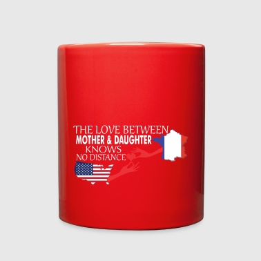 Knows No Distance Mother & Daughter Knows No Distance US & France - Full Color Mug