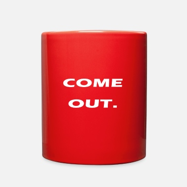 Coming Out come out - Full Color Mug