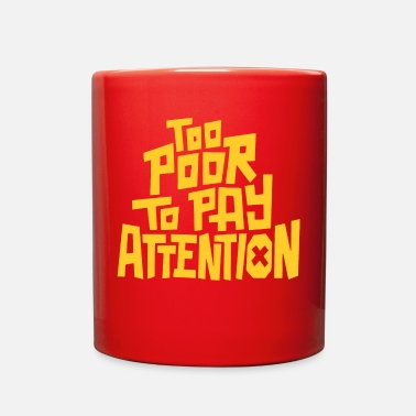 Pay To pay attention - Full Color Mug