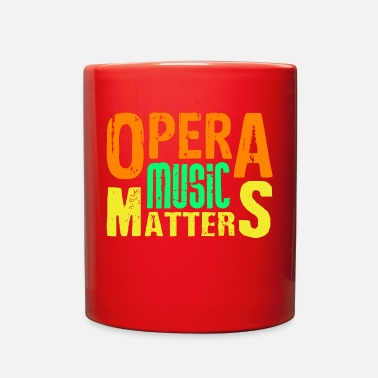 Funny Opera Funny Opera - Music Matters - Singing Acting Humor - Full Color Mug