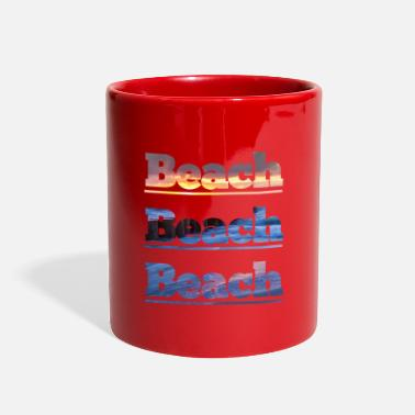 Beach Beach Beach Beach - Full Color Mug