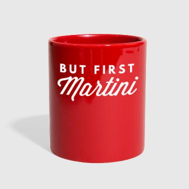 But first Martini - Full Color Mug