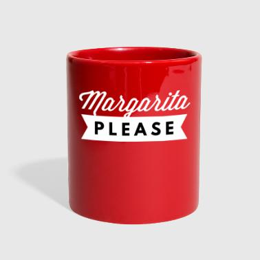 Margarita Margarita Please - Full Color Mug