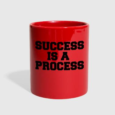 SUCCESS IS A PROCESS - Full Color Mug