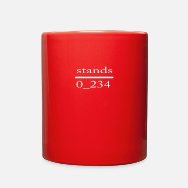 Stand stands - Full Color Mug