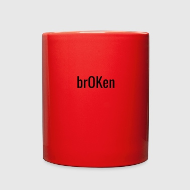 brOKen - Full Color Mug