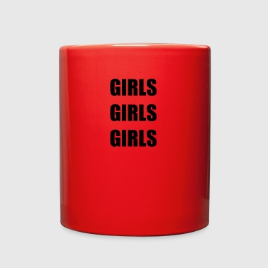 GIRLS GIRLS GIRLS - Full Color Mug