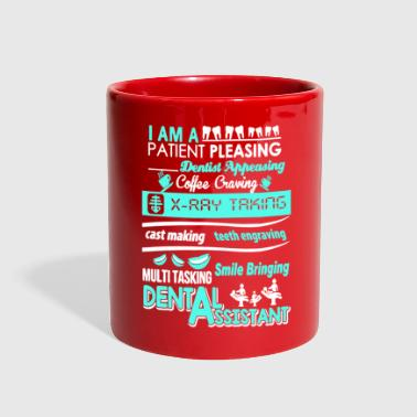 Dental I Am A Dental Assistant T Shirt - Full Color Mug