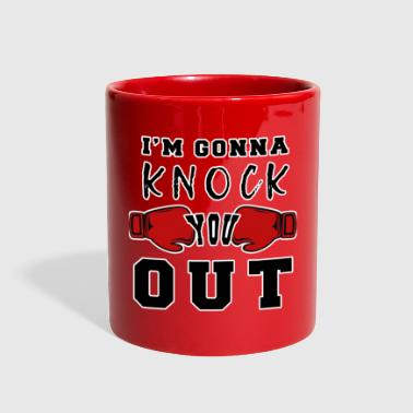 I love boxing so I m gonna knock you out t-shirt - Full Color Mug
