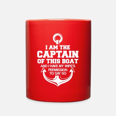 Wife Captain Husband Of Boat Wife Permission Say - Full Color Mug