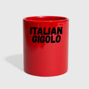 Gigolo Italian Gigolo Fun Shirt for him - Full Color Mug