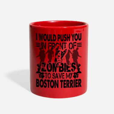 Zombie Zombies Save My Boston Terrier Mug - Full Color Mug