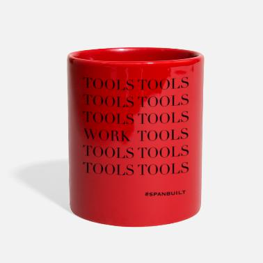 Tool Tools Tools Tools Work Tools - Full Color Mug