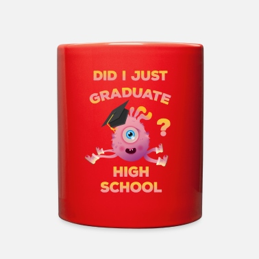 High School Graduate High School Graduation 2018 Funny Graduate - Full Color Mug
