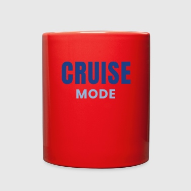 Cruise Cruise Mode Cruising Design Family Cruises - Full Color Mug