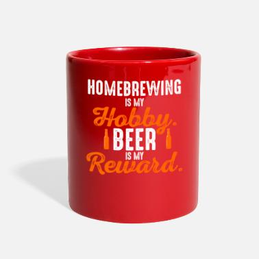 Brewsmeister Homebrewing is my Hobby Beer is my Reward - Full Color Mug