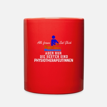 Therapy Cool All Women are the Same Best Physiotherapists - Full Color Mug