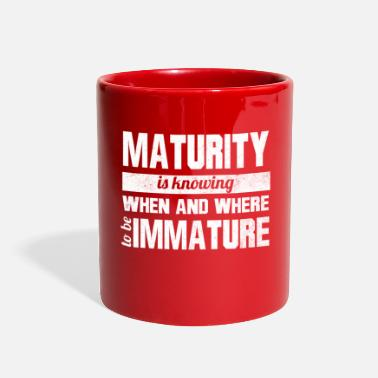 Mature Funny - maturity - Full Color Mug