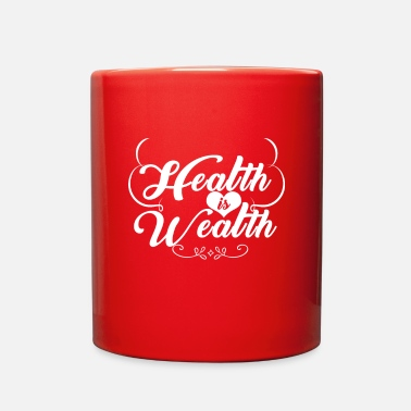 Wealth Health is Wealth - Full Color Mug