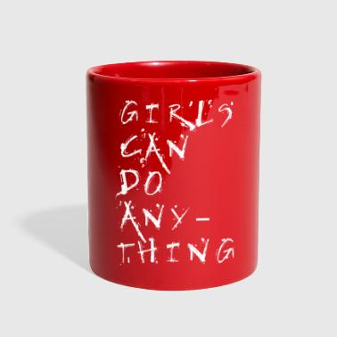 Girls Can Do Anything Birthday Girlfriend Gift - Full Color Mug