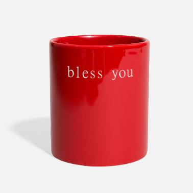 Bless You Bless You - Full Color Mug