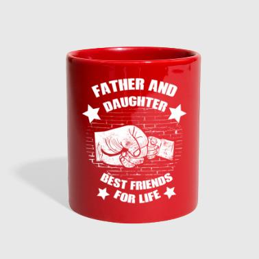 Daughter father and daughter best friends for life - Full Color Mug