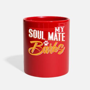 Soul Mate My Soul Mate Barks - Full Color Mug