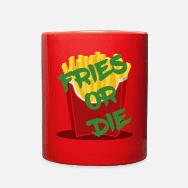 Meal Fries or Die - Full Color Mug