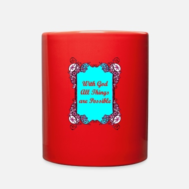 God With God All Things Are Possible - Full Color Mug