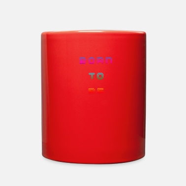 Born In BORN - Full Color Mug