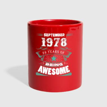 September 1978 - 39 years of being awesome - Full Color Mug