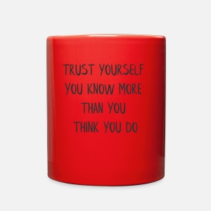 Trust Yourself You Know More Than You Think You Enamel Mug Spreadshirt