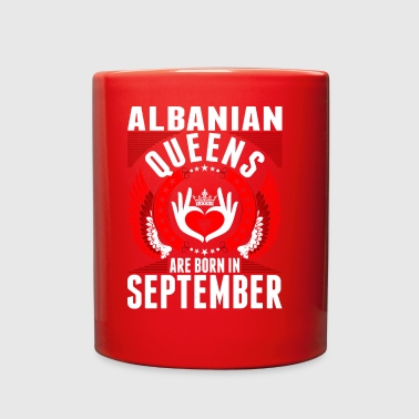 Albanian Queens Are Born In September - Full Color Mug