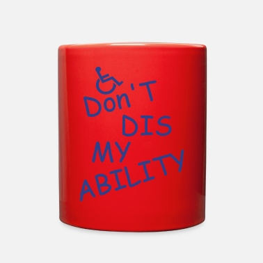 Disse don t diss my ability - Full Color Mug