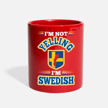 Yell Im Not Yelling Im Swedish - Full Color Mug