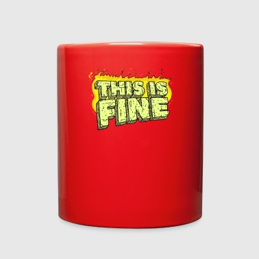 This Is Fine - Full Color Mug