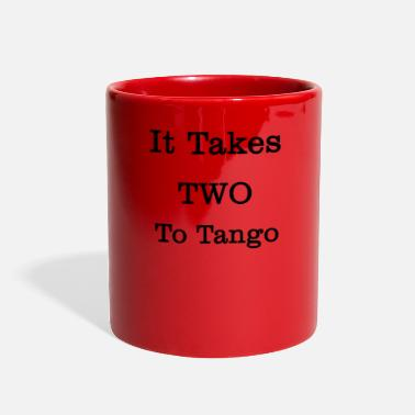 Two It takes two to tango two - Full Color Mug