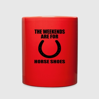 the weekends are for horseshoes - Full Color Mug