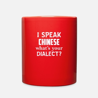 Dialect CHINESE dialect - Full Color Mug