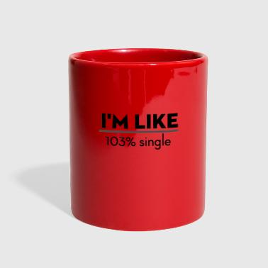 Single but not alone gift idea - Full Color Mug