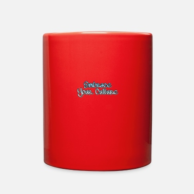 Cultural Capital Embrace Your Culture - Full Color Mug
