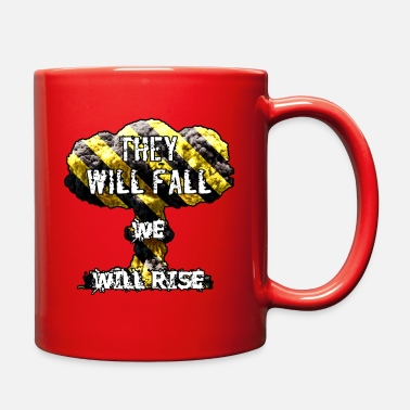 Fall They Will Fall - Full Color Mug