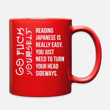 Reading Japanese Is Really Easy Reading Japanese Is Really Easy Student Quotes Fun - Full Color Mug