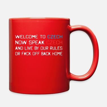 Czech Funny Welcome Czech Speak Czech Live By Our Rules - Full Color Mug