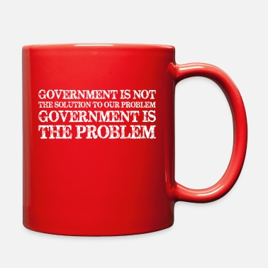 Government Government Is Not Solution Government Is Problem - Full Color Mug